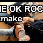ONE OK ROCK – Re:make [GUITAR COVER] [INSTRUMENTAL COVER] with SOLO by Yuuki-T