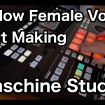 Mellow Female Vocal BeatMaking on Maschine Studio