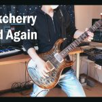 Buckcherry – Dead Again[GUITAR COVER] [INSTRUMENTAL COVER] with SOLO by Yuuki-T