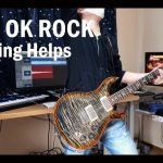 ONE OK ROCK – Nothing Helps[GUITAR COVER] [INSTRUMENTAL COVER] with SOLO by Yuuki-T